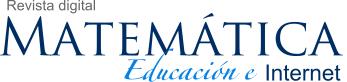 Revista Digital: Matemática, Educación e Internet